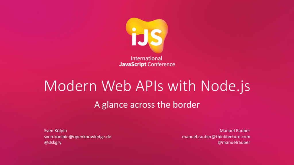 Modern Web APIs with Node.js A glance across th...