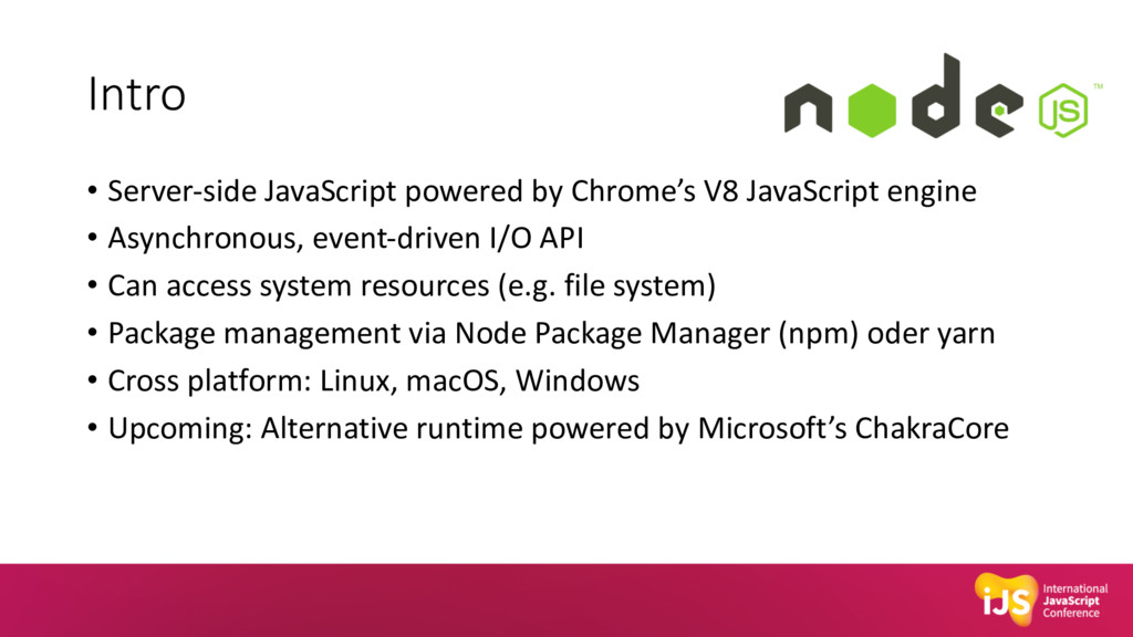 Intro • Server-side JavaScript powered by Chrom...