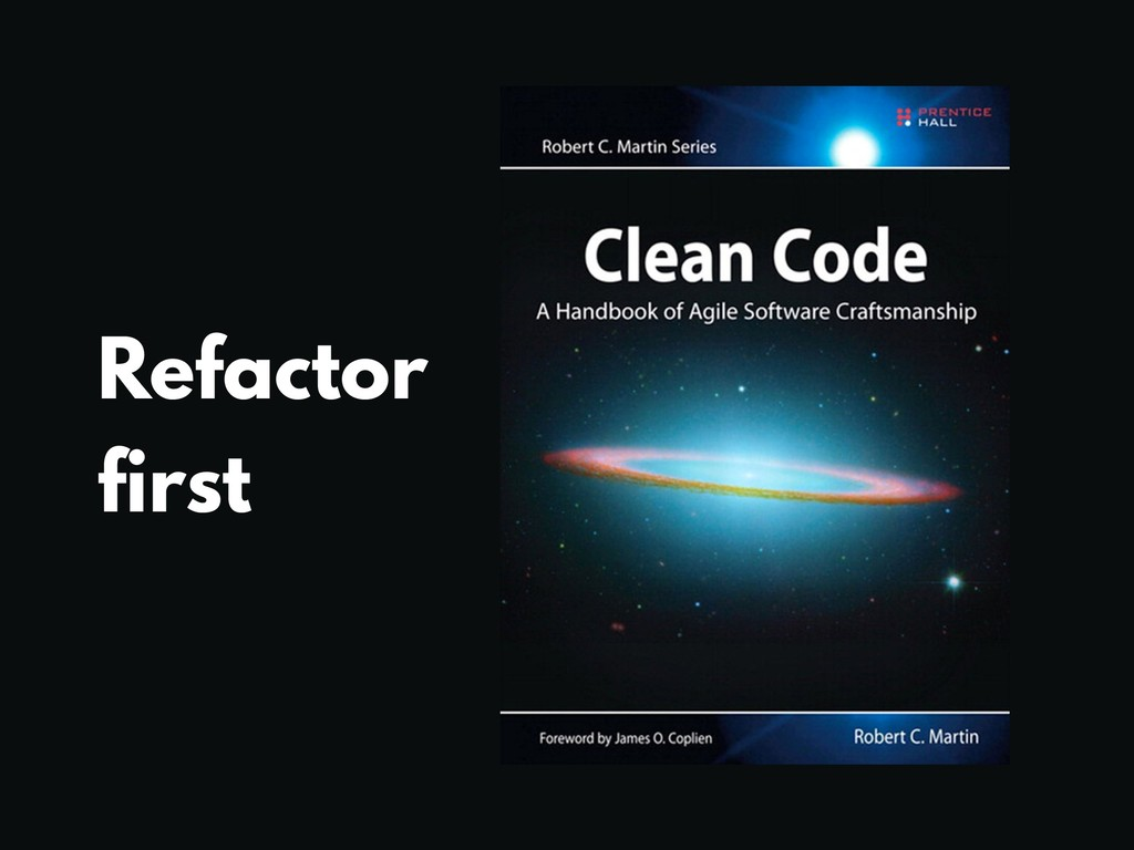 Refactor first