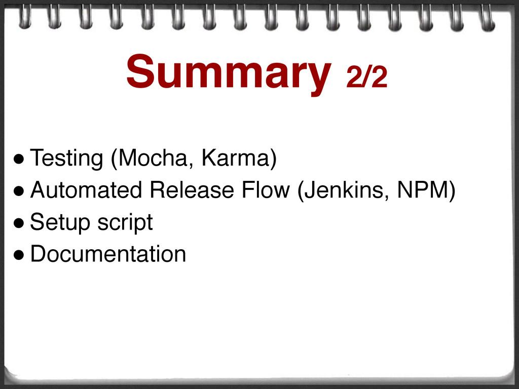 ! Testing (Mocha, Karma) ! Automated Release Fl...