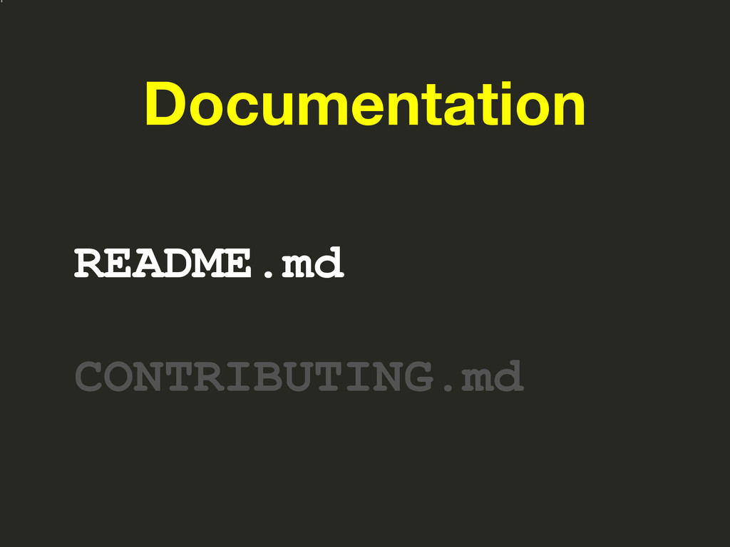 Documentation README.md CONTRIBUTING.md