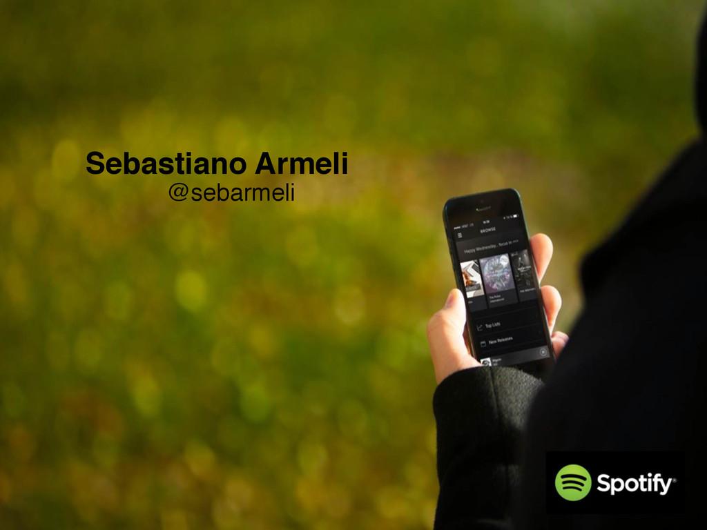 Sebastiano Armeli @sebarmeli