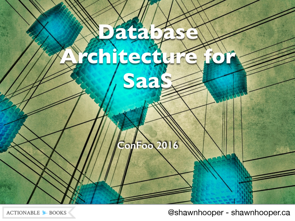 Database Architecture for 