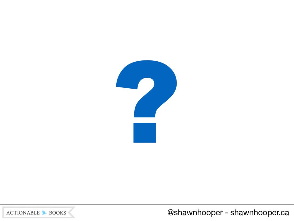 @shawnhooper - shawnhooper.ca ?
