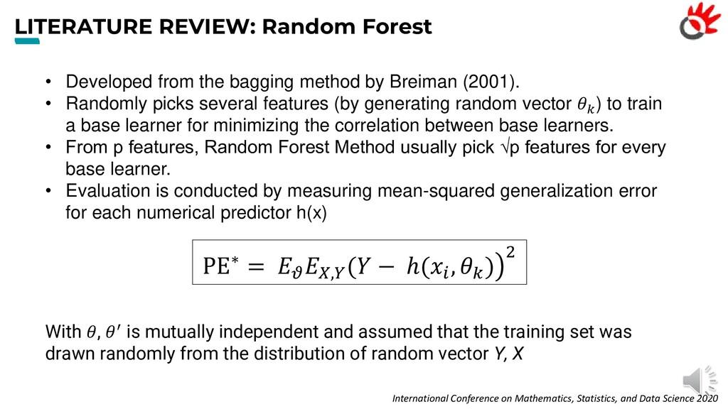 LITERATURE REVIEW: Random Forest • Developed fr...