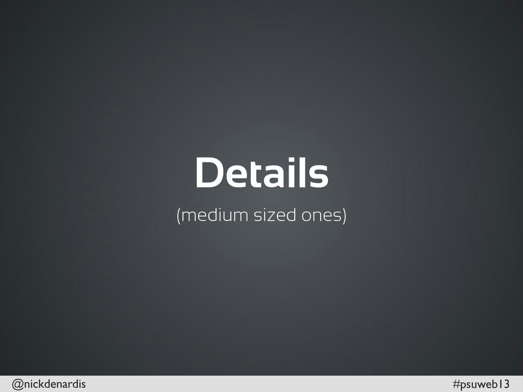 @nickdenardis #psuweb13 Details (medium sized o...