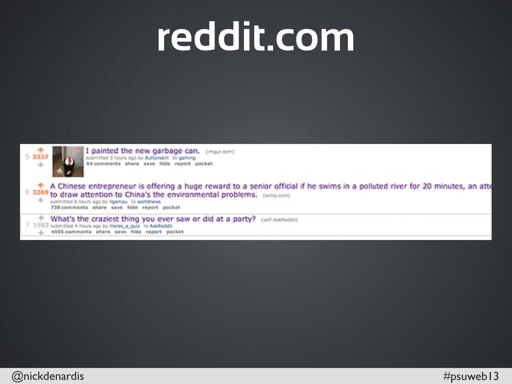 @nickdenardis #psuweb13 reddit.com