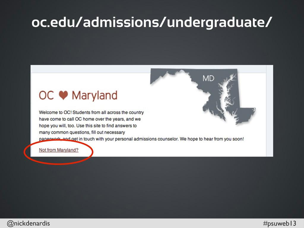@nickdenardis #psuweb13 oc.edu/admissions/under...