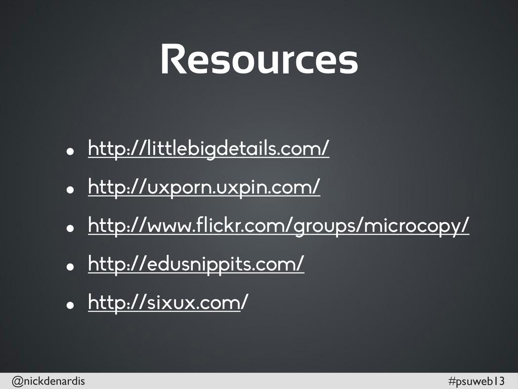 @nickdenardis #psuweb13 Resources • http://litt...
