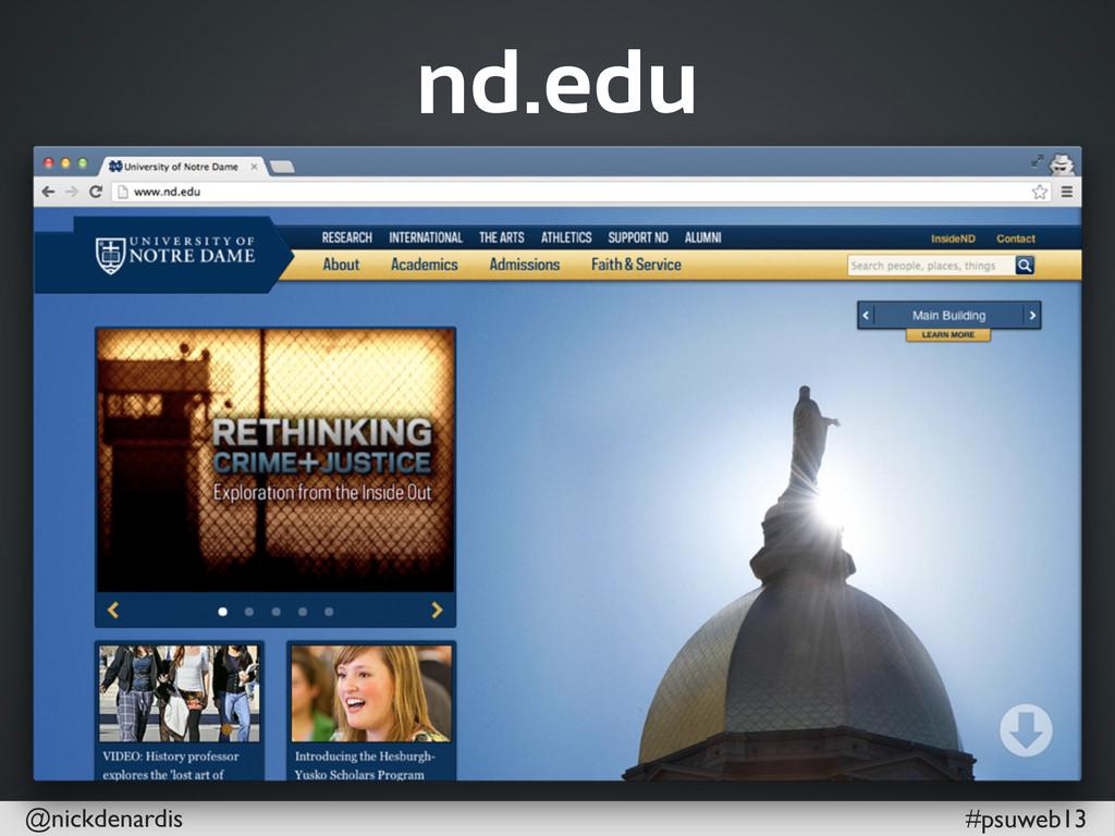 @nickdenardis #psuweb13 nd.edu