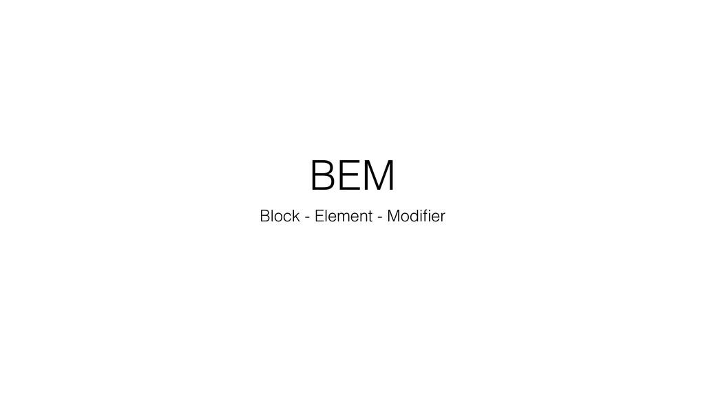 BEM Block - Element - Modifier