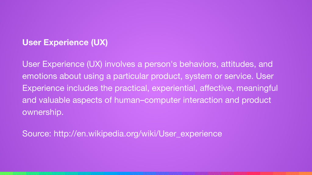 User Experience (UX) User Experience (UX) invol...