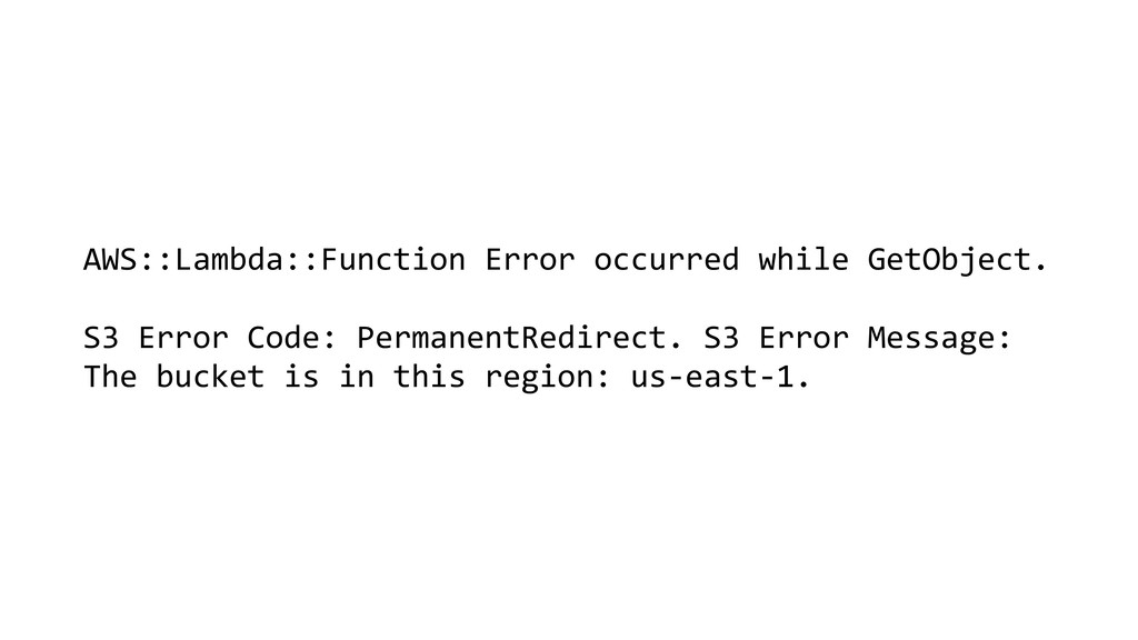 AWS::Lambda::Function Error occurred while GetO...
