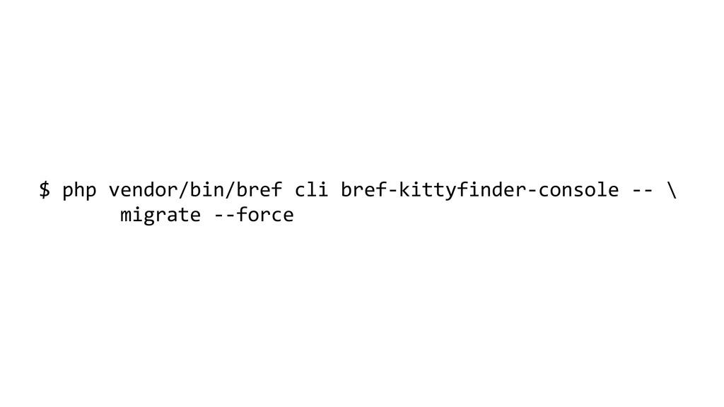 $ php vendor/bin/bref cli bref-kittyfinder-cons...