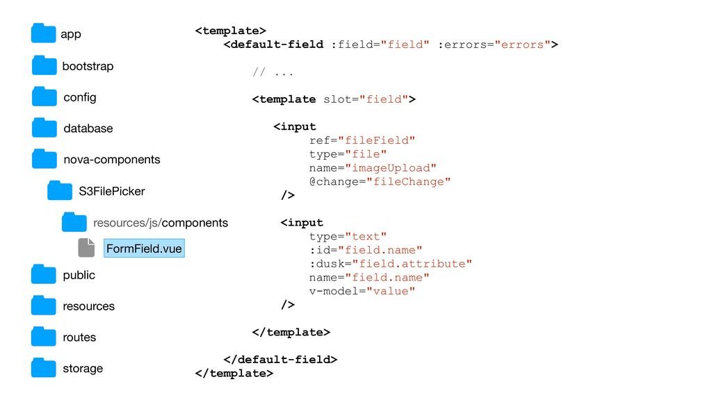 """<template> <default-field :field=""""field"""" :error..."""