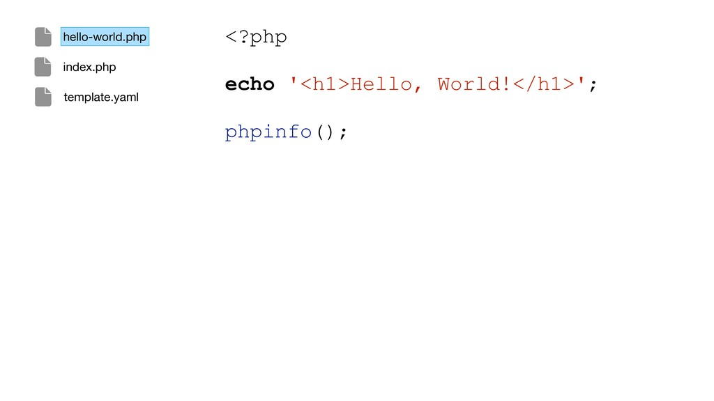 <?php echo '<h1>Hello, World!</h1>'; phpinfo();...