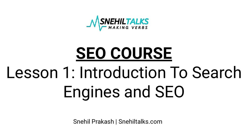 SEO COURSE Lesson 1: Introduction To Search Eng...