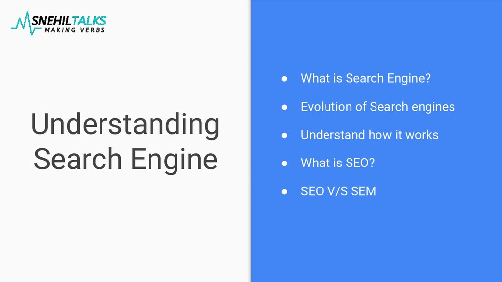 Understanding Search Engine ● What is Search En...