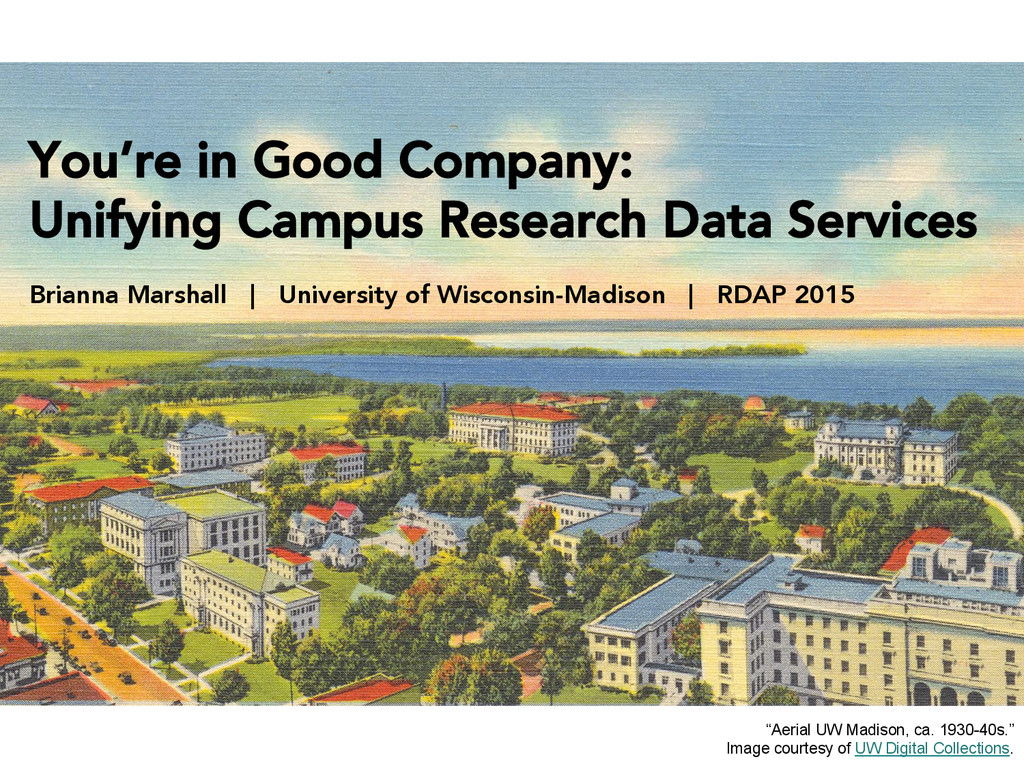 You're in Good Company:  Unifying Campus Resea...