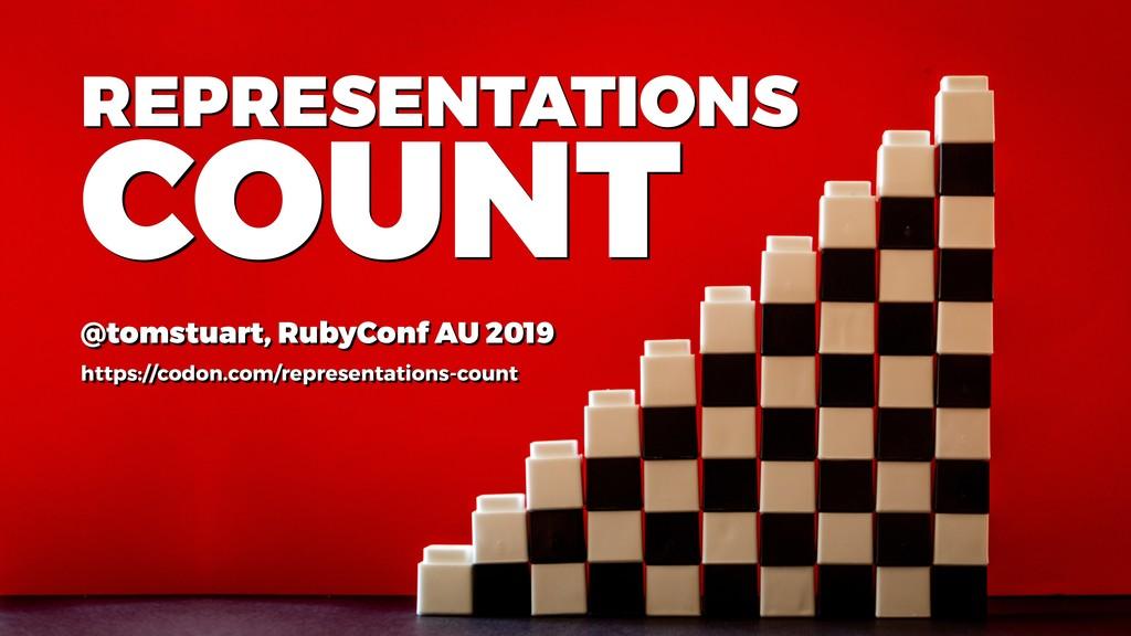 REPRESENTATIONS @tomstuart, RubyConf AU 2019 ht...