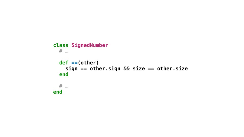 sign == other.sign && size == other.size class ...