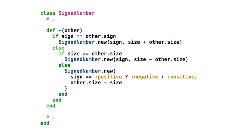 else SignedNumber.new( sign == :positive ? :neg...