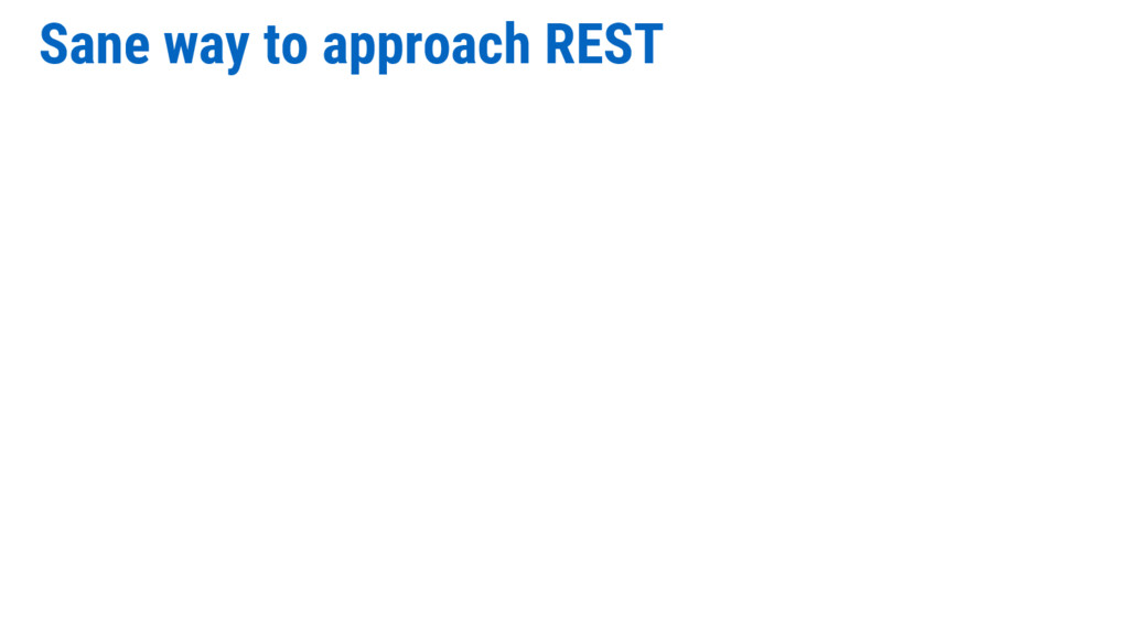 Sane way to approach REST