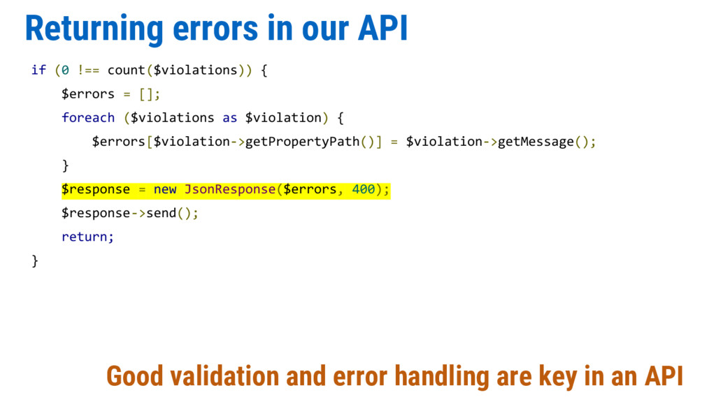 Returning errors in our API if (0 !== count($vi...