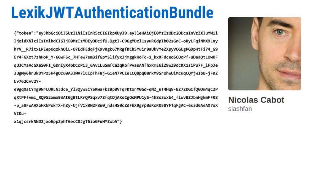"LexikJWTAuthenticationBundle {""token"":""eyJhbGci..."