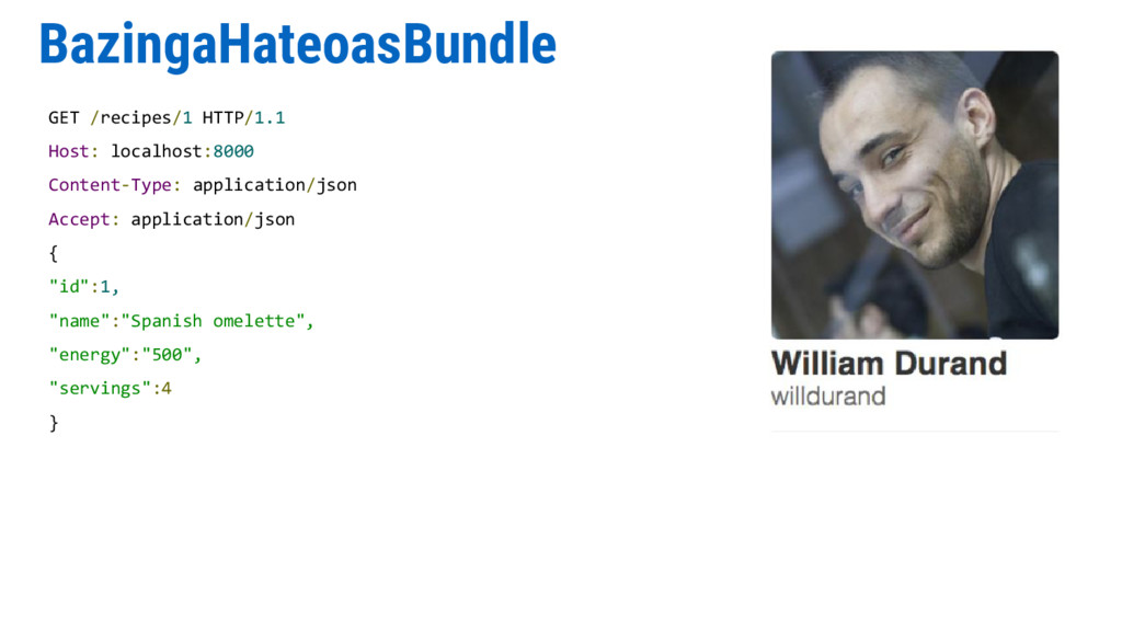 BazingaHateoasBundle GET /recipes/1 HTTP/1.1 Ho...
