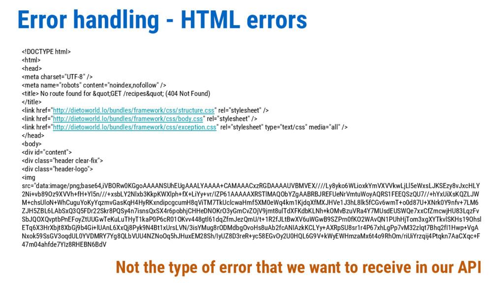 Error handling - HTML errors Not the type of er...