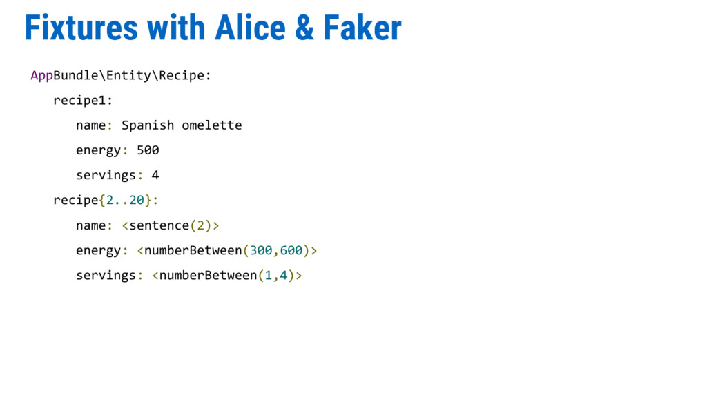 Fixtures with Alice & Faker AppBundle\Entity\Re...