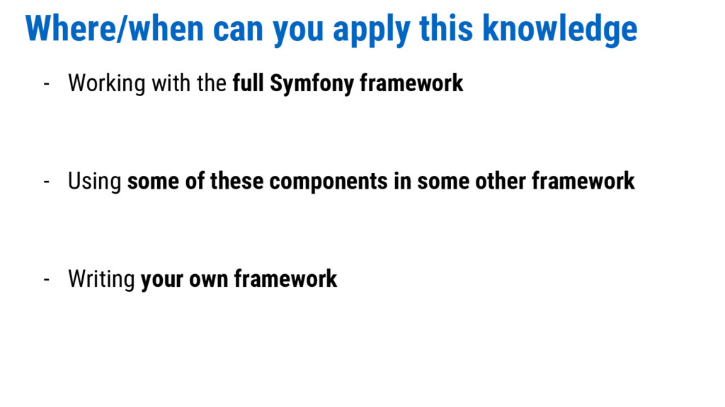 Where/when can you apply this knowledge - Worki...