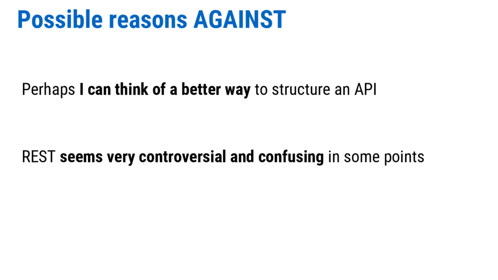 Possible reasons AGAINST Perhaps I can think of...