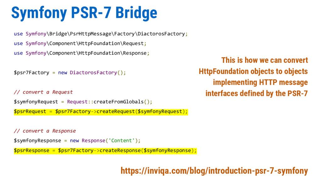Symfony PSR-7 Bridge use Symfony\Bridge\PsrHttp...