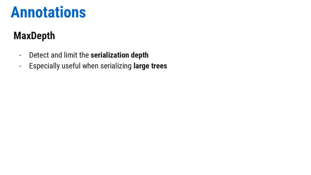 Annotations MaxDepth - Detect and limit the ser...