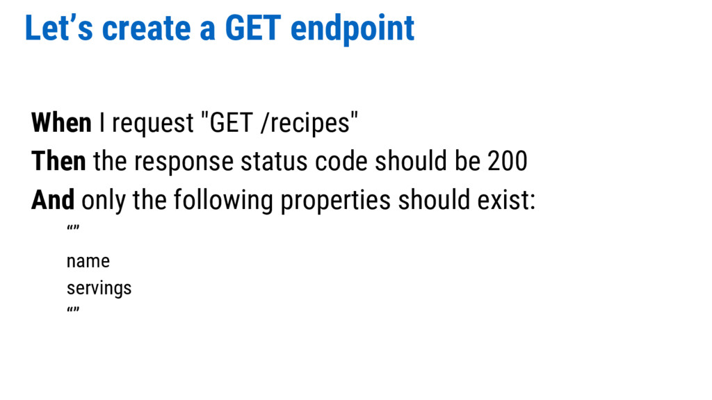 """Let's create a GET endpoint When I request """"GET..."""