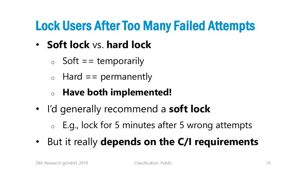 Classification: Public 19 Lock Users After Too ...