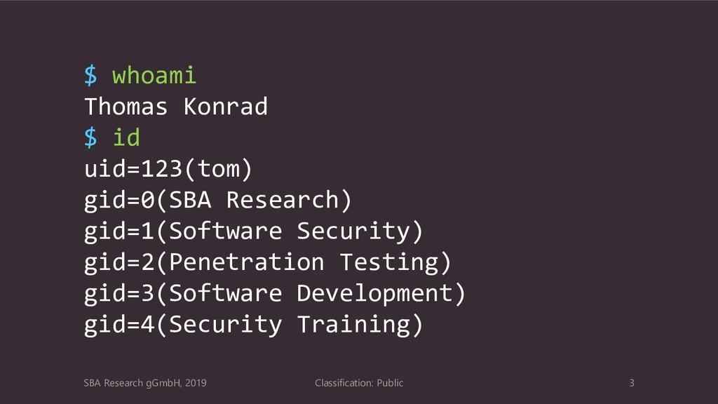 Classification: Public 3 SBA Research gGmbH, 20...
