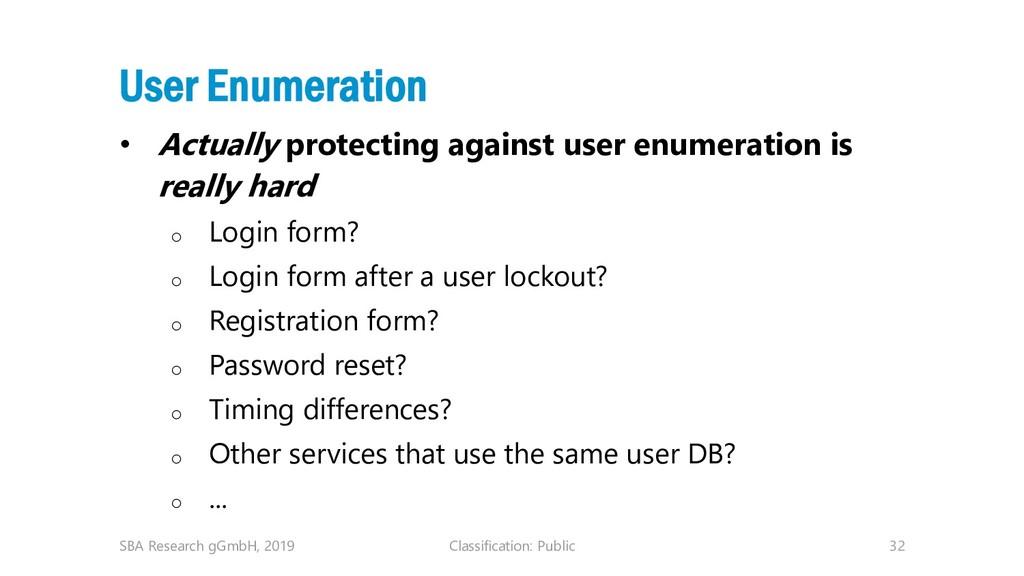 Classification: Public 32 User Enumeration • Ac...