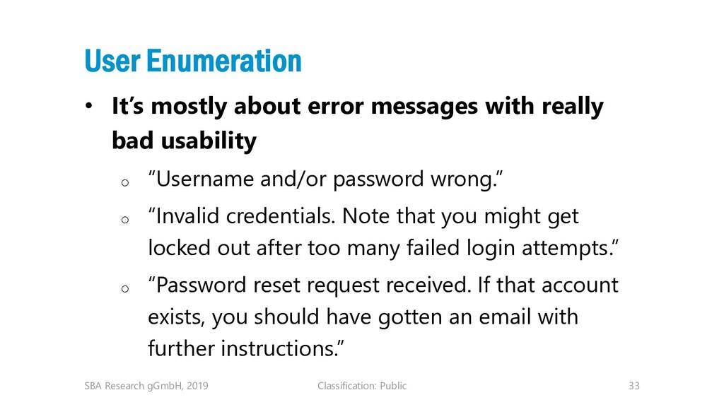 Classification: Public 33 User Enumeration • It...