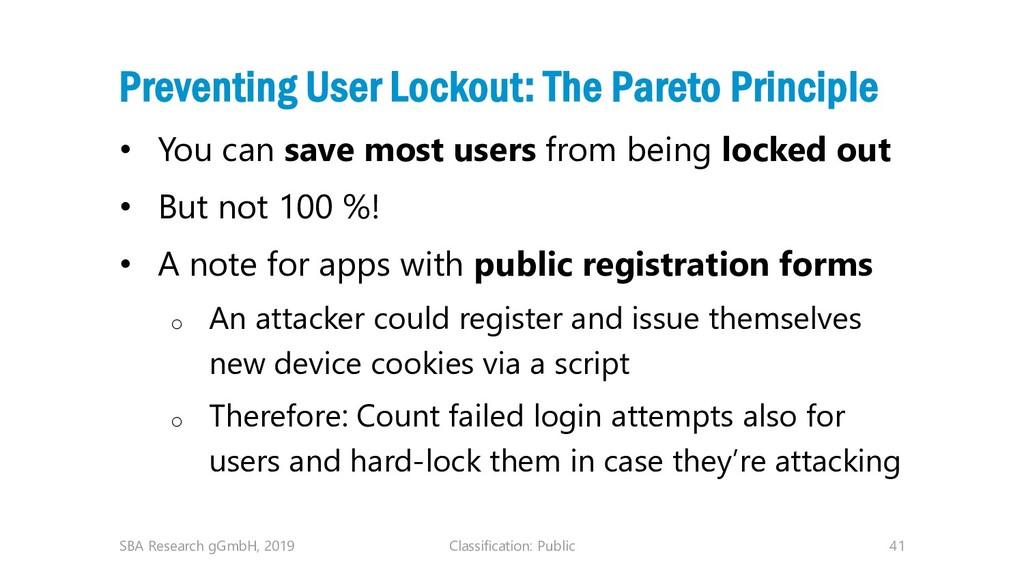 Classification: Public 41 Preventing User Locko...