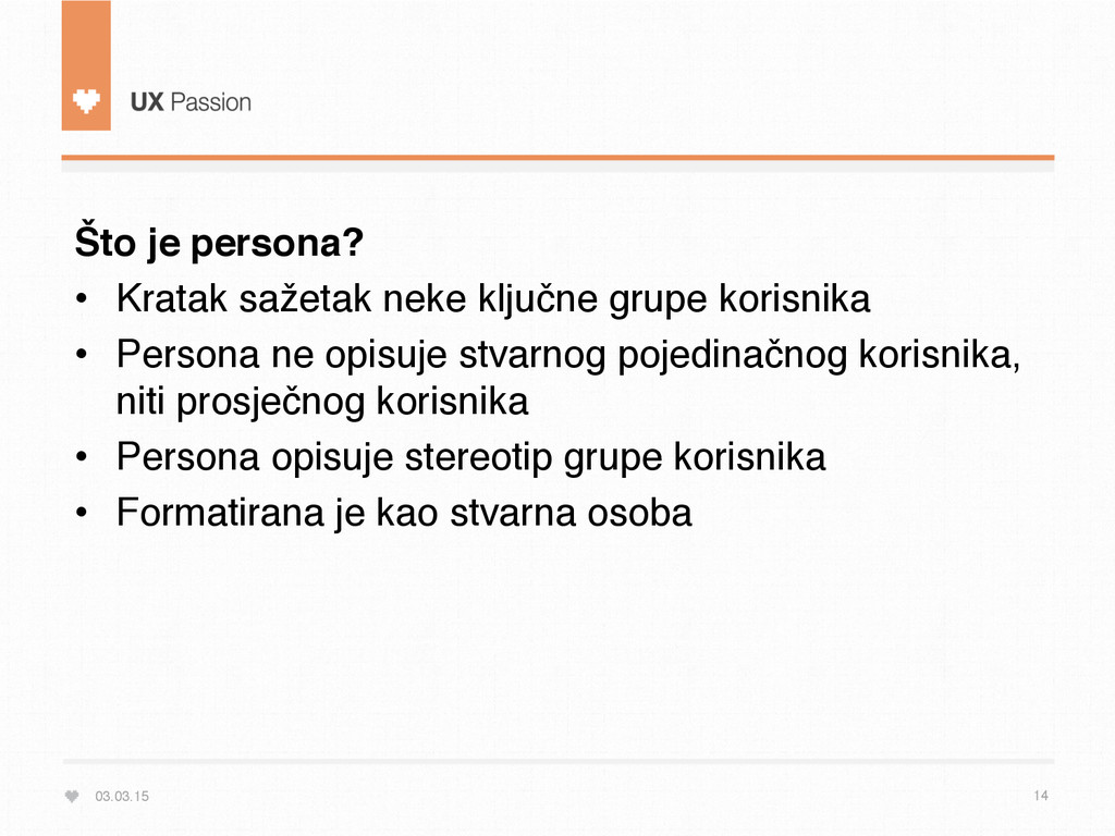 03.03.15 14 Što je persona? • Kratak sažetak n...