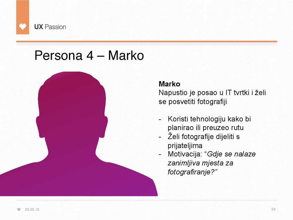 03.03.15 24 Persona 4 – Marko Marko Napustio je...