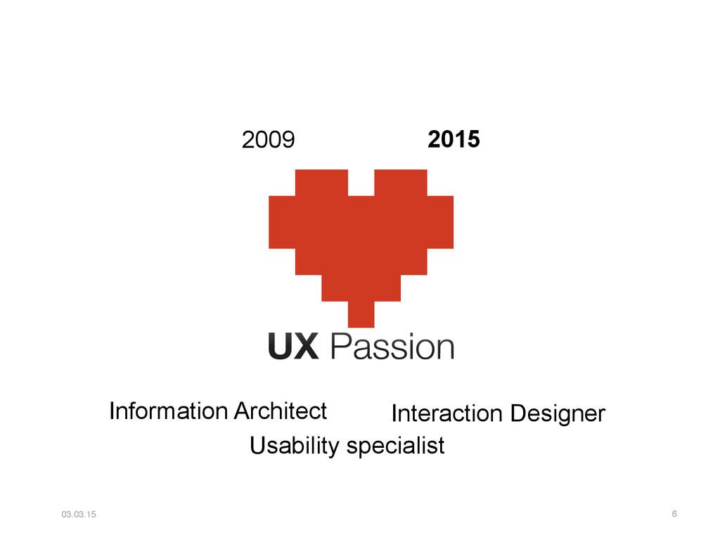03.03.15 6 2009 Usability specialist Informatio...