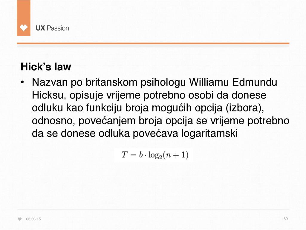 03.03.15 69 Hick's law • Nazvan po britanskom ...