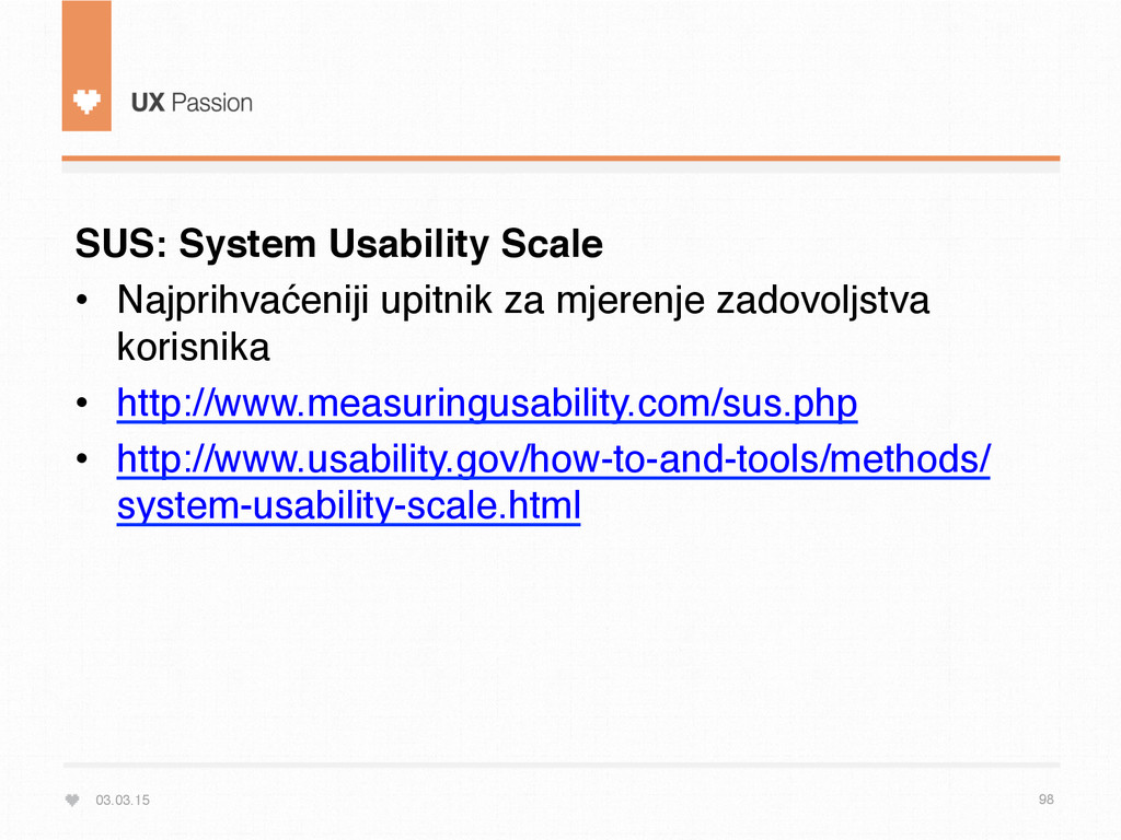 03.03.15 98 SUS: System Usability Scale • Najp...