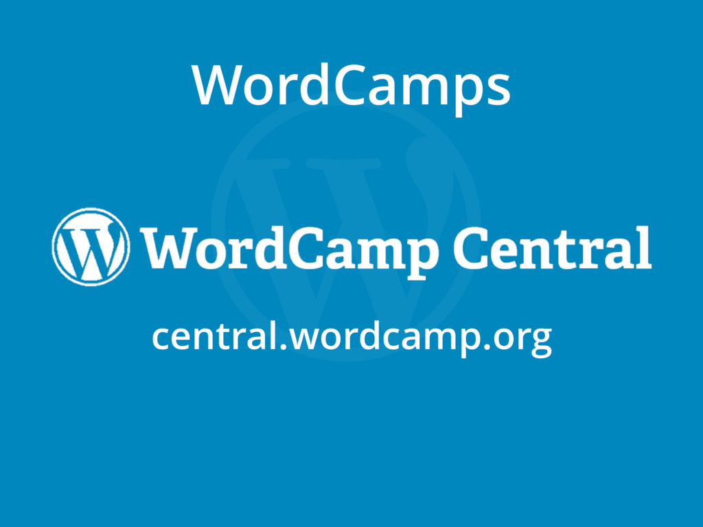 WordCamps central.wordcamp.org