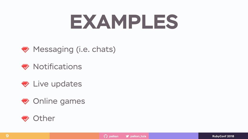 palkan_tula palkan RubyConf 2018 EXAMPLES 9 Mes...
