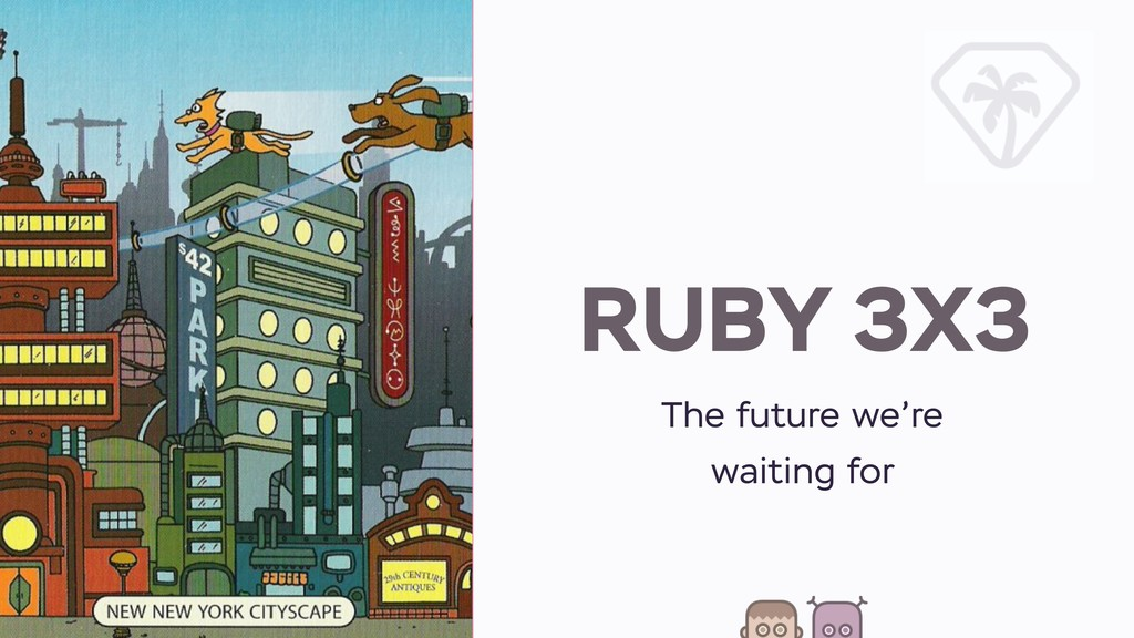 RUBY 3X3 The future we're waiting for